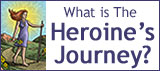 What-is-Heroines-Journey-Module2